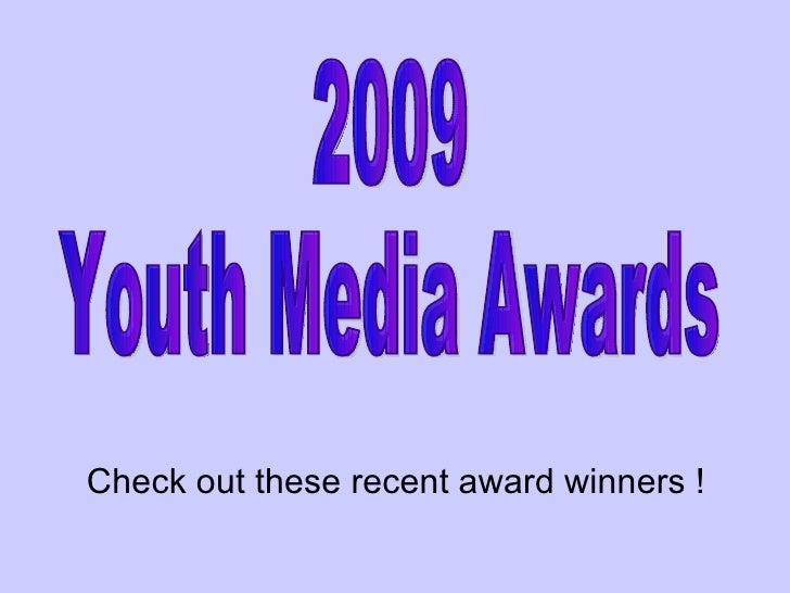 Youth Media Awards 2009