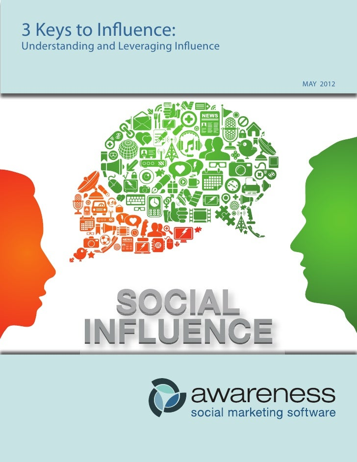 33Keys toTO INFLUENCE:   KEYS Influence:Understanding and Leveraging Influence Understanding and Leveraging Social Capital...