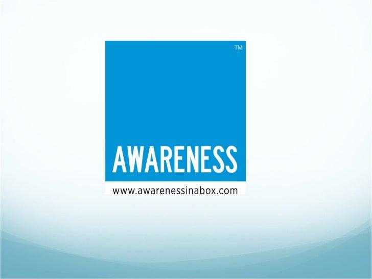 Awareness in a box ver2