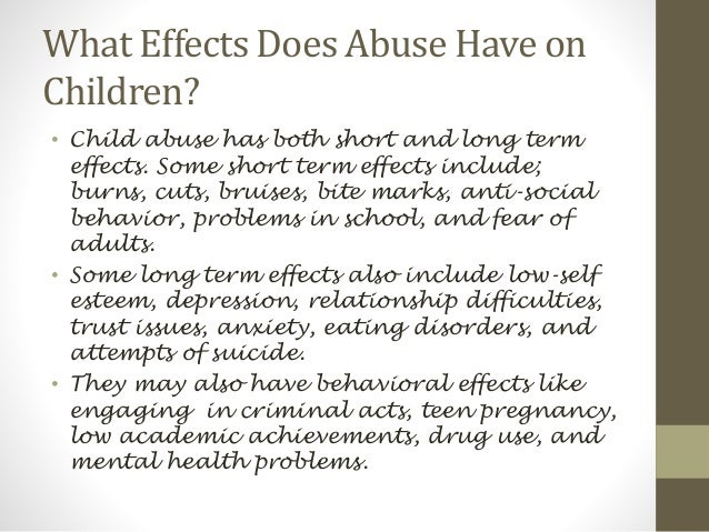 the short and long term effects of sexual abuse on a childs behavior Marijuana addiction symptoms and effects learning, mood and social behavior long-term marijuana abuse can lead to addiction.