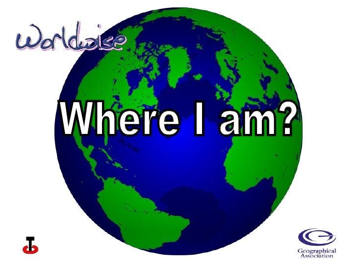Where I am?