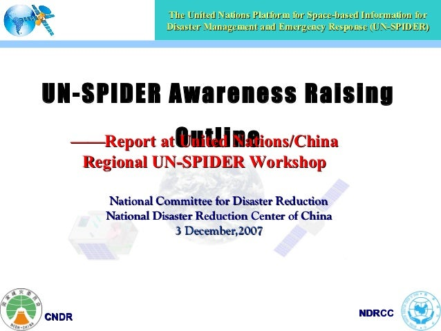 The United Nations Platform for Space-based Information for                  Disaster Management and Emergency Response (U...