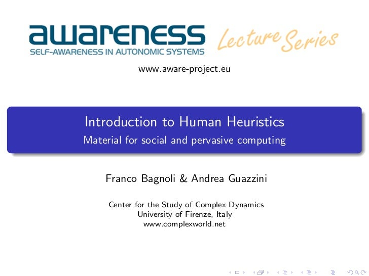 www.aware-project.euIntroduction to Human HeuristicsMaterial for social and pervasive computing    Franco Bagnoli & Andrea...