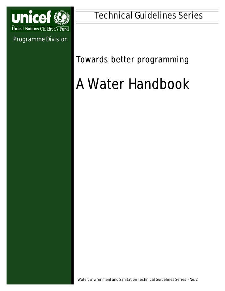 Technical Guidelines SeriesProgramme Division                     Towards better programming                     A Water H...