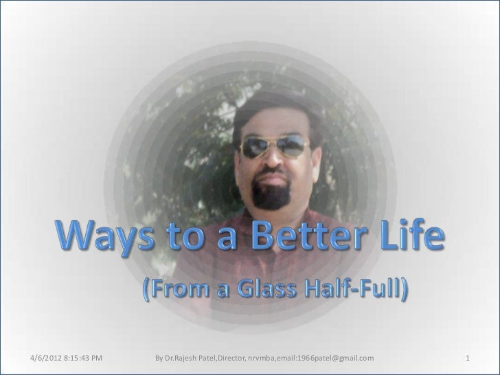 A way of better life