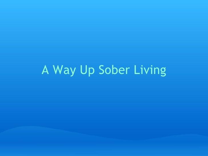 A Way Up Sober Living