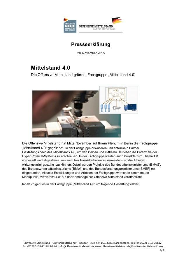 """Presseerklärung 20. November 2015 Mittelstand 4.0 Die Offensive Mittelstand gründet Fachgruppe """"Mittelstand 4.0"""" Die Offen..."""