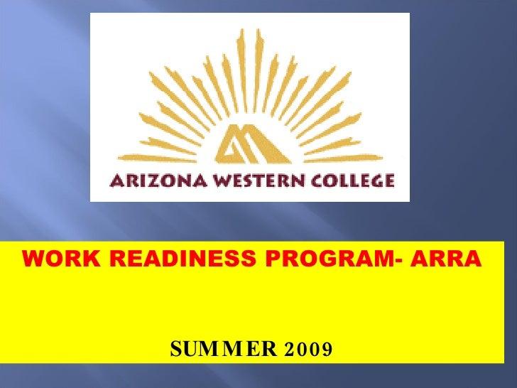 Awc Work Work Readiness Program - Summer 2009