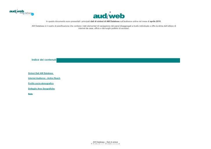 In questo documento sono presentati i principali dati di sintesi di AW Database sull'audience online nel mese di aprile 20...