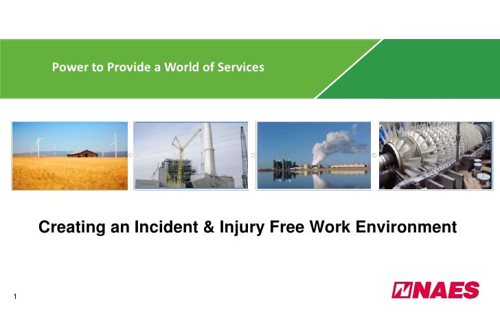 Power to Provide a World of Services<br />Creating an Incident & Injury Free Work Environment<br />