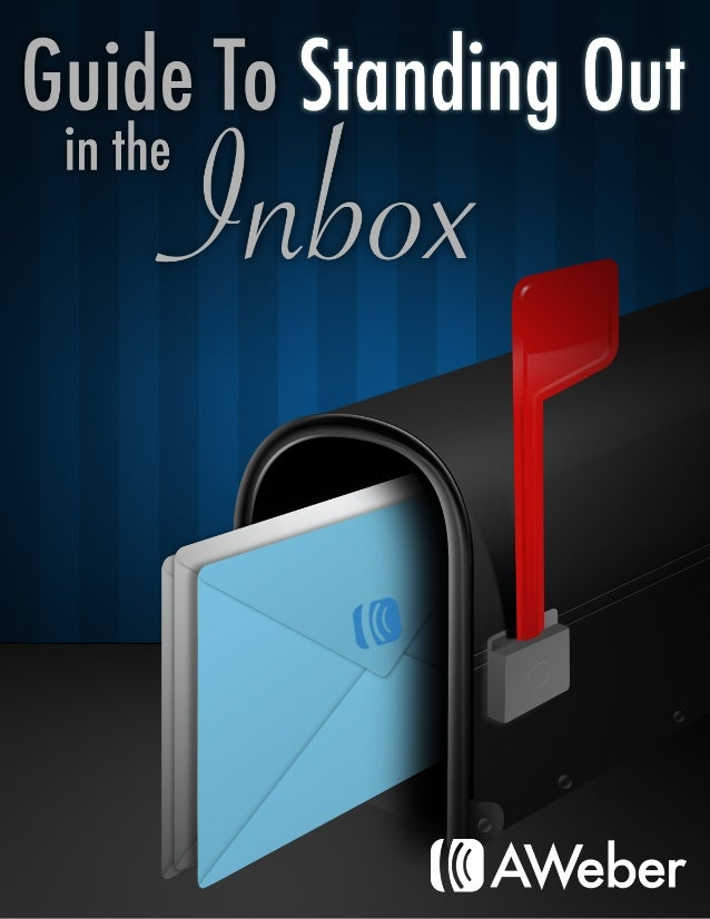 The Guide to Standing Out In the Inbox Your brand has a lot to offer, and its your marketing emails that bring that news t...