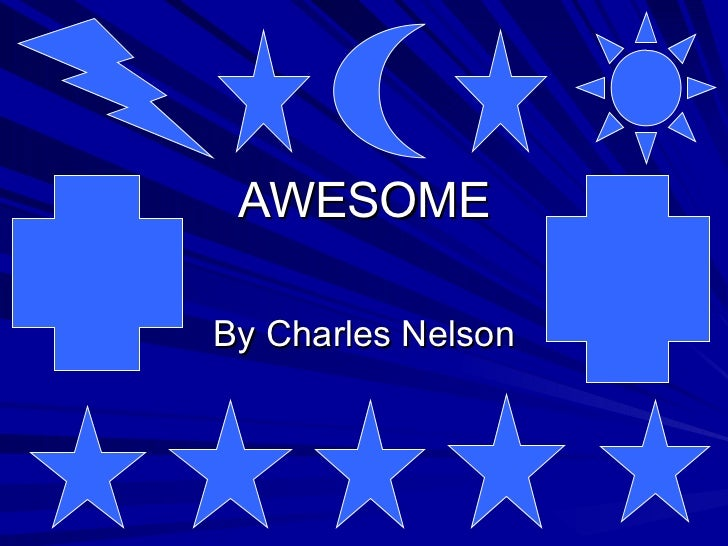 By Charles Nelson AWESOME