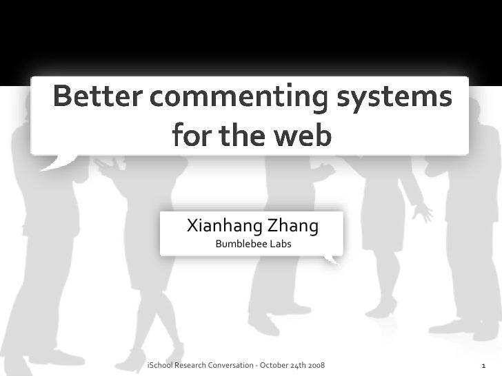 Xianhang Zhang Bumblebee Labs iSchool Research Conversation - October 24th 2008