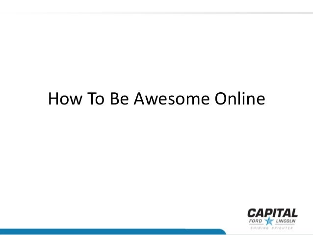 How To Be Awesome Online
