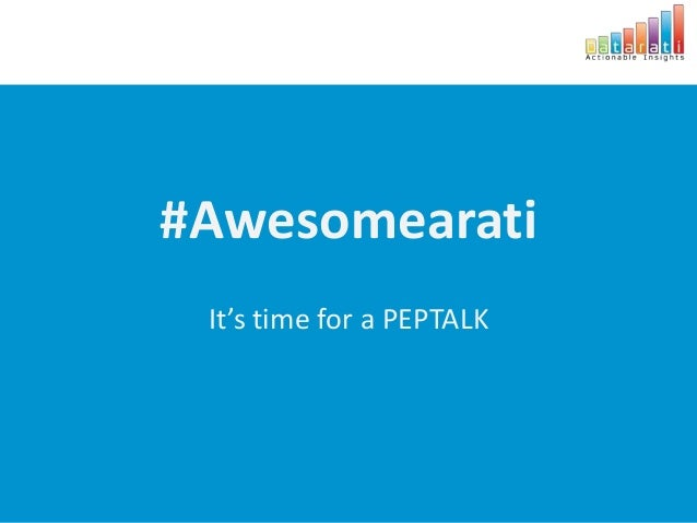 #AwesomearatiIt's time for a PEPTALK