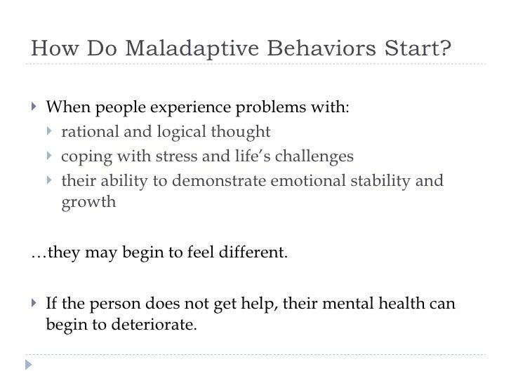 evaluation of maladaptive behavior Diagnosing intellectual disability using the diagnostic adaptive behavior • adaptive behavior assessment system diagnosing intellectual disability using the.