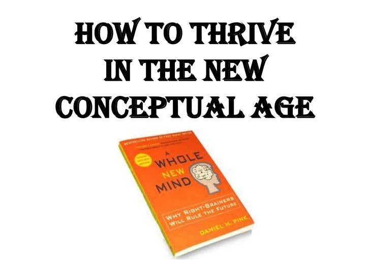 How to Thrive <br />in the New <br />Conceptual Age<br />