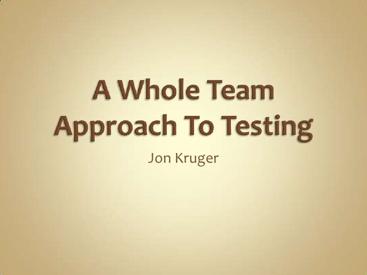 A Whole Team Approach To Testing