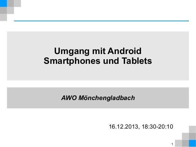 Umgang mit Android Smartphones und Tablets
