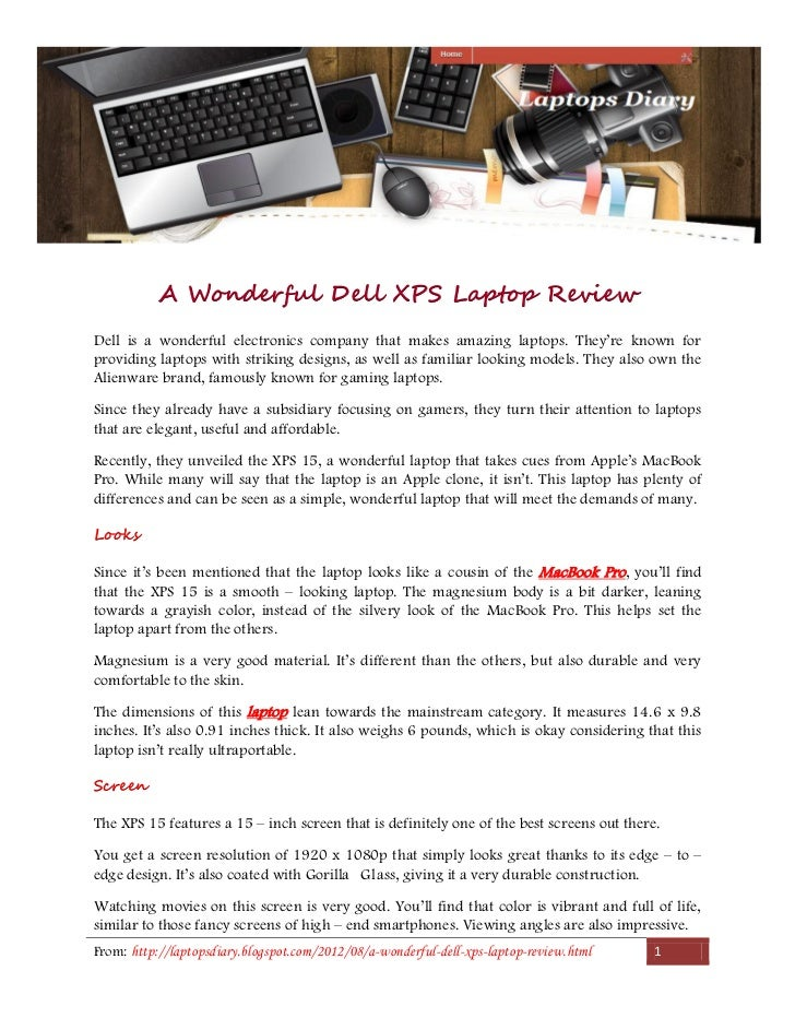 A Wonderful Dell XPS Laptop ReviewDell is a wonderful electronics company that makes amazing laptops. They're known forpro...