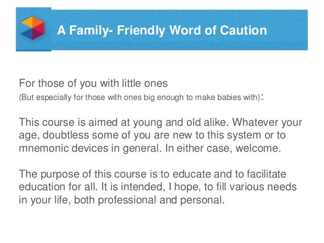 A Family- Friendly Word of Caution  For those of you with little ones (But especially for those with ones big enough to ma...