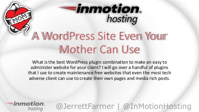 A word press site even your mother can use