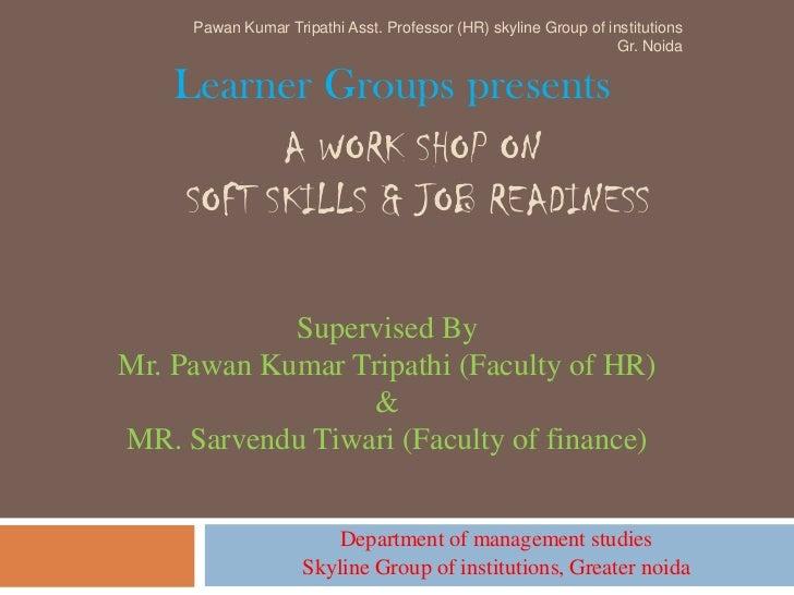 A work shop on soft skils & job readiness