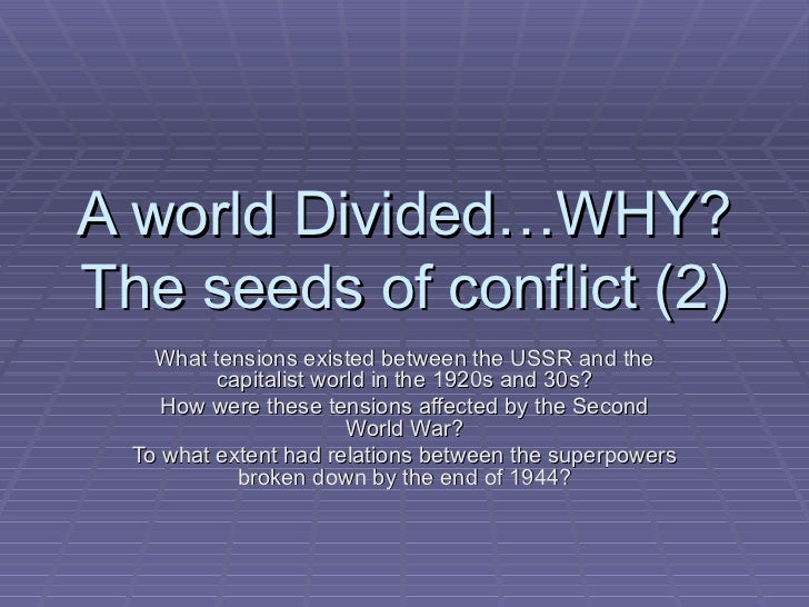 A world divided l 2 & 3