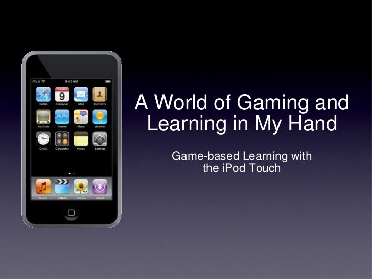 Game-Based Learning With The iPod Touch