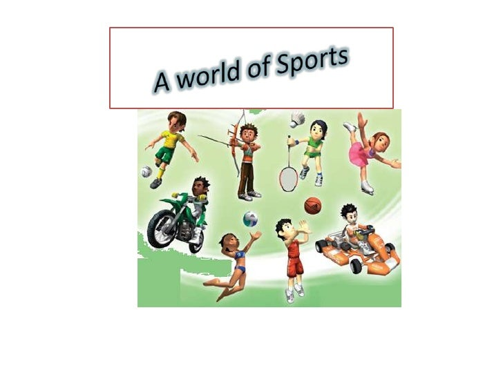 A world of Sports<br />
