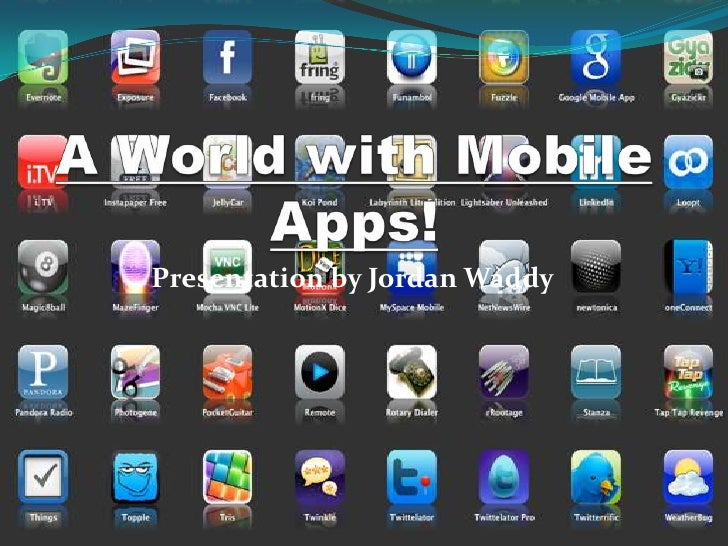 A world with mobile apps!
