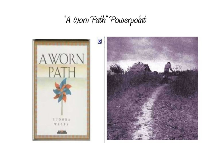a worn path elements Start studying a worn path by eudora welty learn vocabulary, terms, and more with flashcards, games, and other study tools.