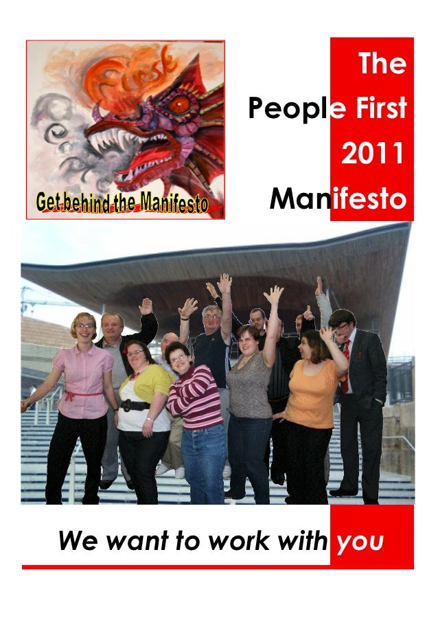 The             People First                    2011               ManifestoWe want to work with you