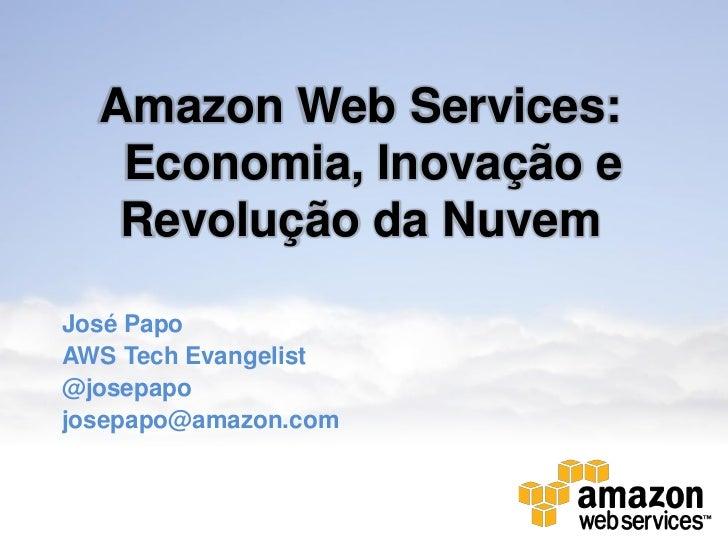 Amazon Web Services:  Economia, Inovação e Revolução da Nuvem