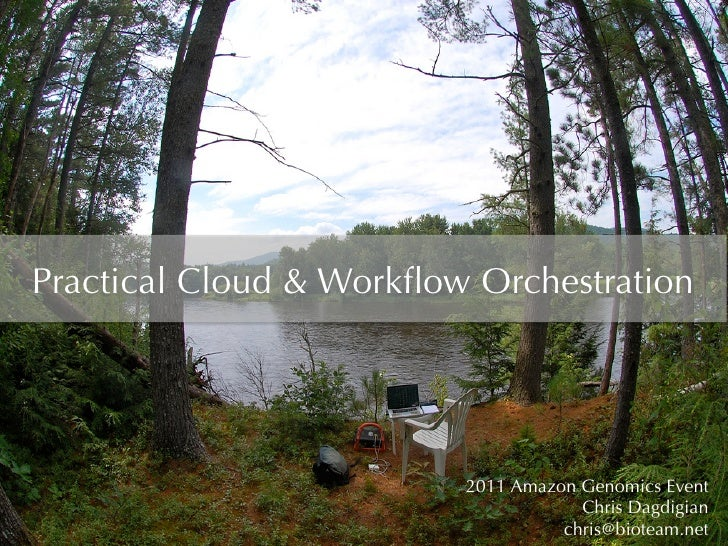 Practical Cloud & Workflow Orchestration