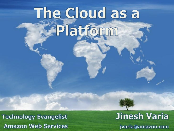 The Cloud as a Platform