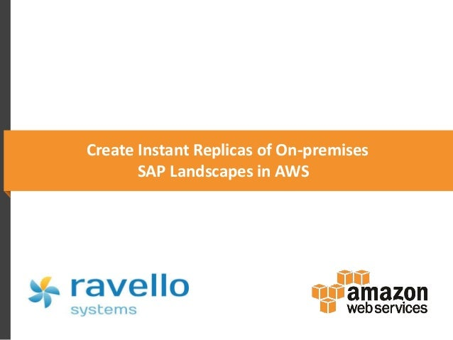Create Instant Replicas of On-premises SAP Landscapes in AWS