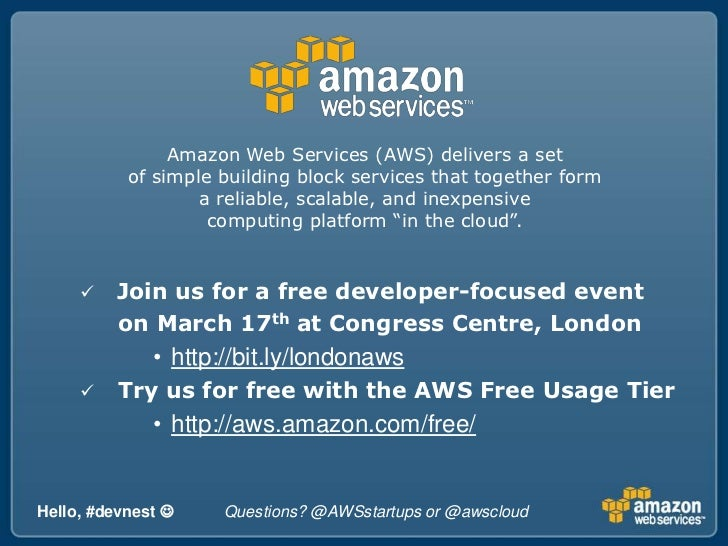 Amazon Web Services (AWS) delivers a set <br />of simple building block services that together form <br />a reliable, scal...