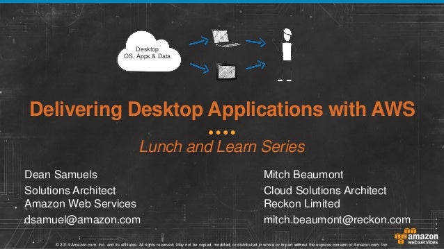 Delivering Desktop Applications with AWS