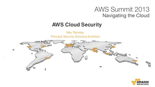 Max Ramsay AWS Cloud Security Principal Security SolutionsArchitect