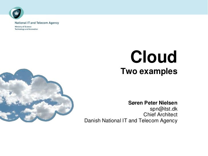Cloud - Two examples