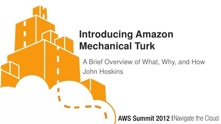 Amazon Mechanical Turk Overview