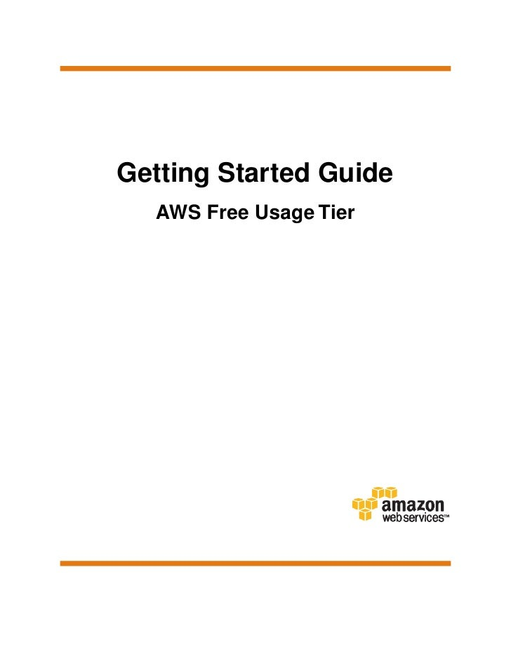 Getting Started Guide  AWS Free Usage Tier
