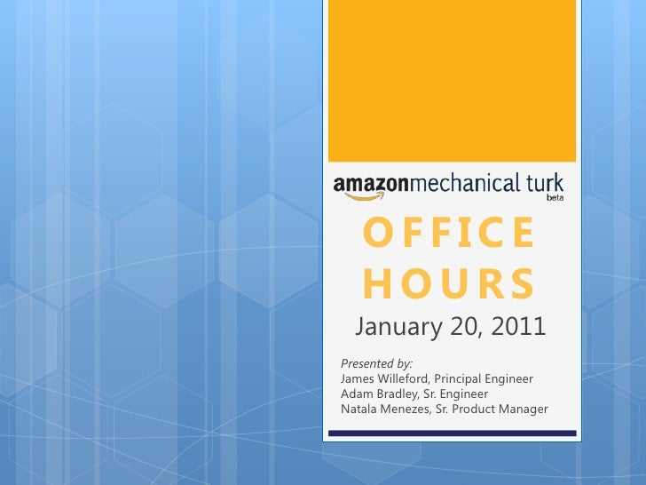 AWS Mechanical Turk Office Hours - Jan 2011