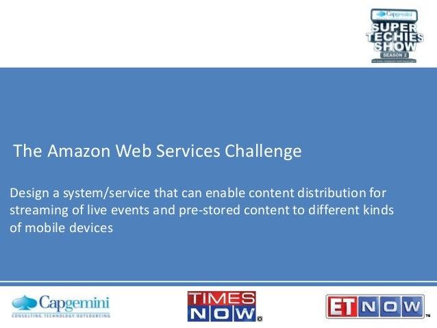 Capgemini Super Techies Show Season 2: The AWS Challenge Presentation
