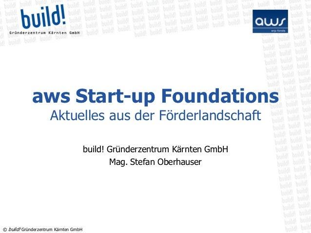 aws Start-up Foundations                     Aktuelles aus der Förderlandschaft                                       buil...