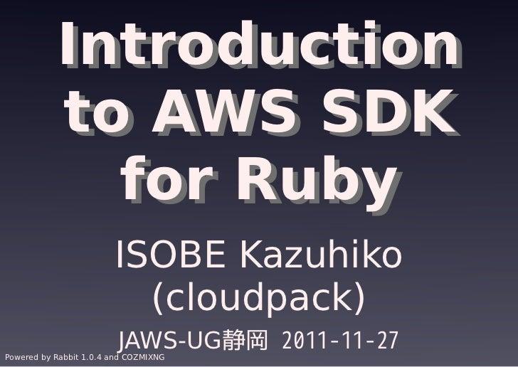 JAWS-UG静岡 #1 Introduction to AWS SDK for Ruby