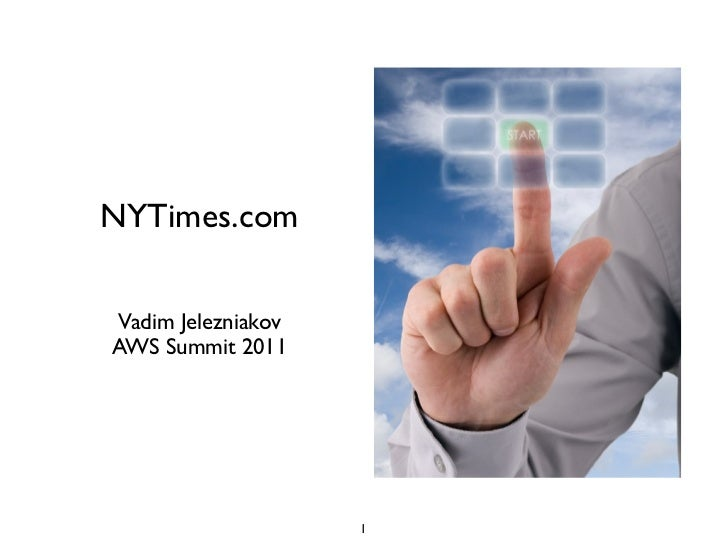 How NYTimes.com uses Amazon Web Services - AWS Summit 2011