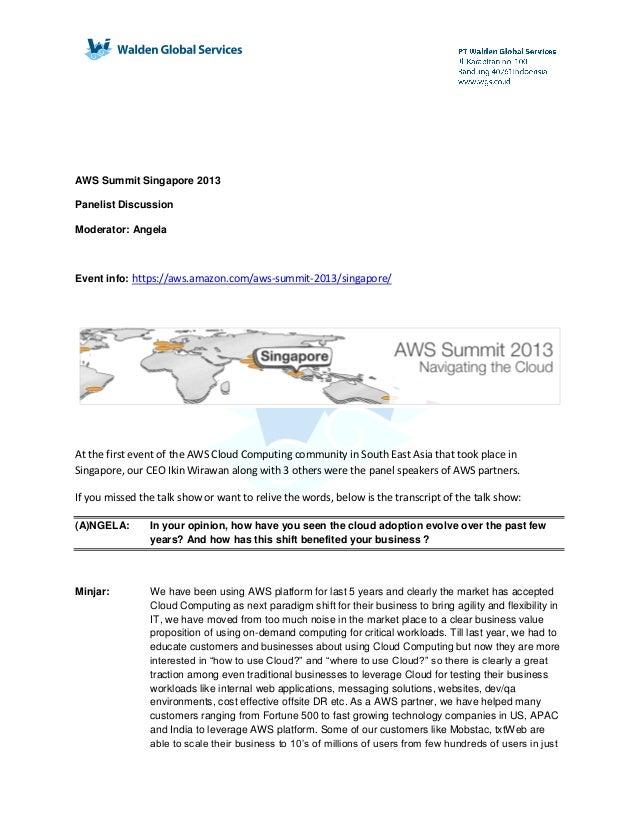 AWS Summit Singapore 2013 Panelist Discussion Moderator: Angela Event info: https://aws.amazon.com/aws-summit-2013/singapo...