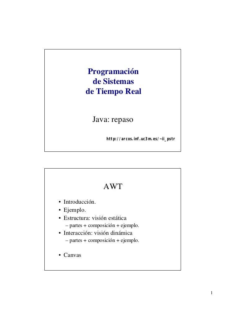 Programación             de Sistemas           de Tiempo Real              Java: repaso                    http://arcos.in...